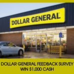 Dollar General Survey || Win $1000 Cash @ www.dgcustomerfirst.com